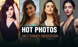 Unseen Heroines Photos | Bollywood Actresses Latest Hot Unseen Photos