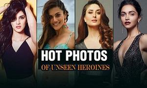Unseen Heroines Photos | Bollywood Actresses Latest Hot Unseen Photos