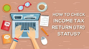 Check Status Of Your Income Tax Refund